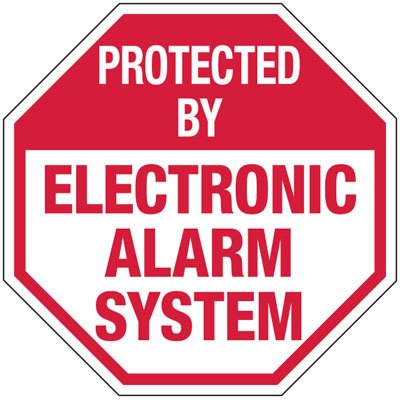 Protected By Electronic Alarm Systems - Alarm Signs
