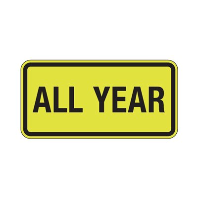 All Year - Fluorescent Pedestrian Signs