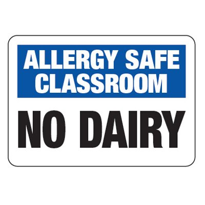 Allergy Safe Classroom No Dairy  - School Allergy Signs