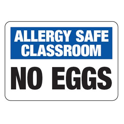 Allergy Safe Classroom No Eggs  - School Allergy Signs