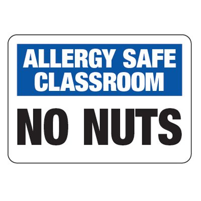 Allergy Safe Classroom No Nuts  - School Allergy Signs