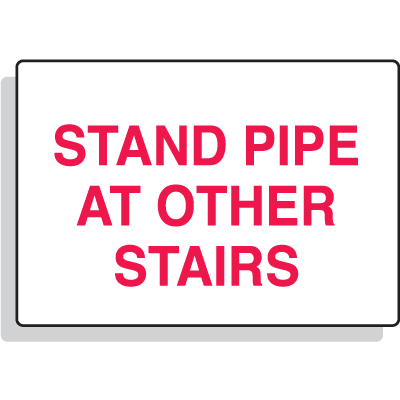 Stand Pipe At Other Stairs Aluminum Sprinkler Control Sign