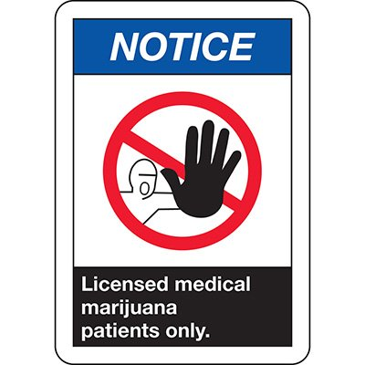 ANSI Notice Sign: Licensed Medical Marijuana Patients Only