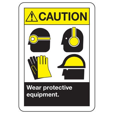 Wear Protective Equipment With Graphic - ANSI Safety Signs
