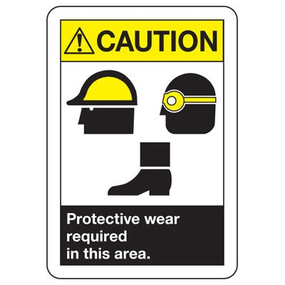 Caution Protective Wear Required - ANSI Safety Signs