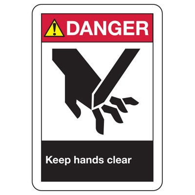 ANSI Safety Signs - Danger Keep Hands Clear