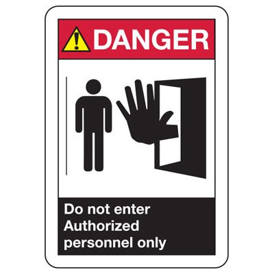 ANSI Z535.2-2011 Safety Signs - Danger Do Not Enter Authorized Personnel Only
