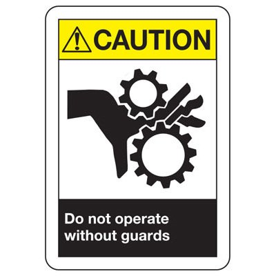 ANSI Z535.2-2011 Safety Signs - Caution Do Not Operate Without Guards