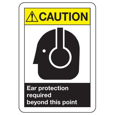 ANSI Z535 Safety Signs - Caution Ear Protection Required