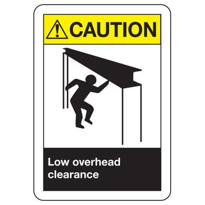 ANSI Z535.2-2011 Safety Signs - Caution Low Overhead Clearance
