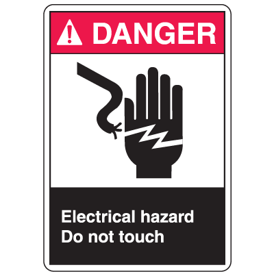 ANSI Z535 Safety Labels - Danger Electrical Hazard Do Not Touch