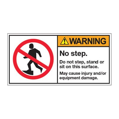 ANSI Z535 Safety Labels - Warning No Step Do Not Step, Stand Or Sit