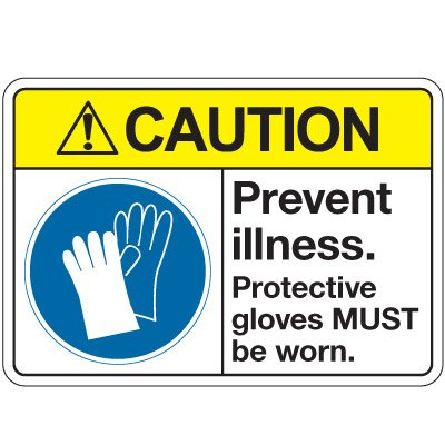 ANSI Z535 Safety Signs - Caution Prevent Illness