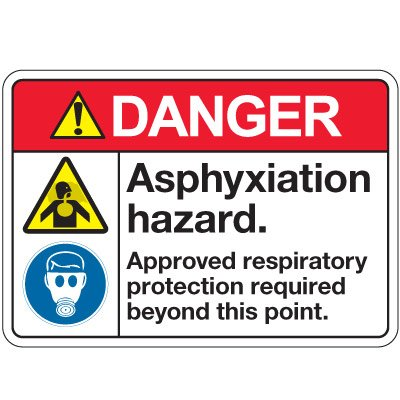 ANSI Z535 Safety Signs - Danger Asphyxiation Hazard