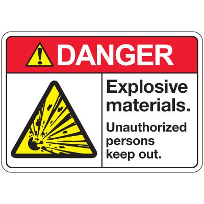 ANSI Z535 Safety Signs - Danger Explosive Materials