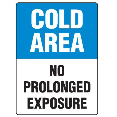 Anti-Microbial Signs - Cold Area No Prolonged Exposure