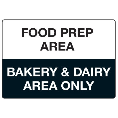 Anti-Microbial Signs - Food Prep Area Bakery & Dairy Area Only