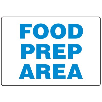 Anti-Microbial Signs - Food Prep Area
