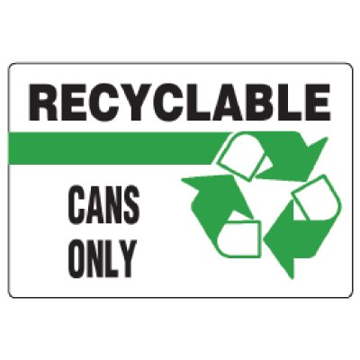 Anti-Microbial Signs - Recyclable Cans Only