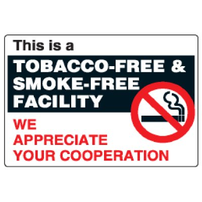 Anti-Microbial Signs - This Is A Tobacco-Free & Smoke-Free Facility