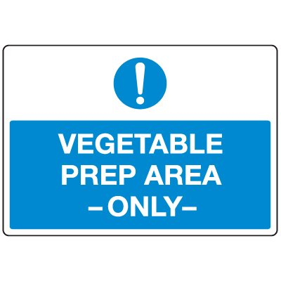 Anti-Microbial Signs - Vegetable Prep Area Only