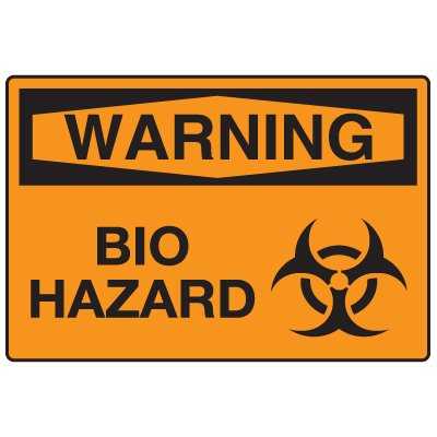 Anti-Microbial Signs - Warning Bio Hazard