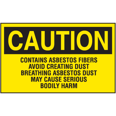 Asbestos Warning Labels - Caution Contains Asbestos Fibers
