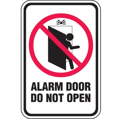 No Admittance Signs - Alarm