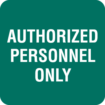 Authorized Personnel Only Optima Policy Signs