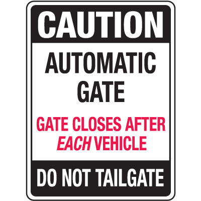 Automatic Gate Security Signs - Automatic Gate