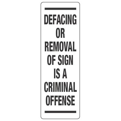 Back Of Sign Labels - Defacing Or Removal Of Sign