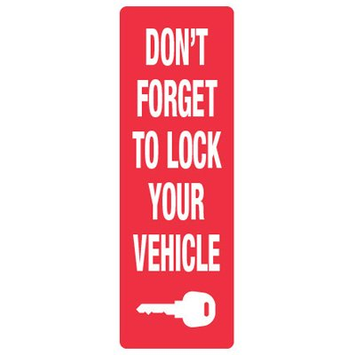 Back Of Sign Labels - Don't Forget To Lock Your Vehicle