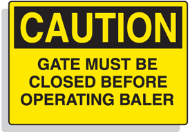 Baler Safety Labels - Caution Gate Must Be Closed Before Operating