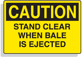 Baler Safety Labels - Caution Stand Clear When Bale is Ejected