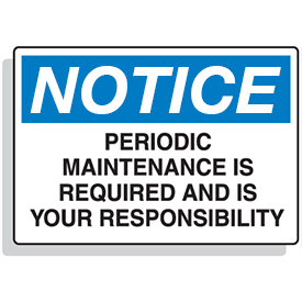 Baler Safety Labels - Notice Periodic Maintenance is Required and is Your Responsibility