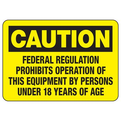 Baler Safety Signs - Caution Federal Regulation Prohibits Operation