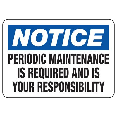 Baler Safety Signs - Notice Periodic Maintenance is Required and is Your Responsibility