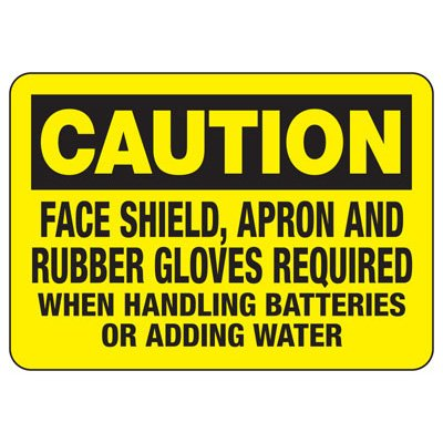 Caution Face Shield Required - Battery Charging Signs