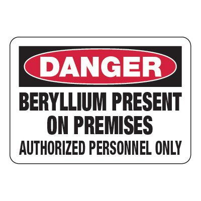 Beryllium Present On Premises - Chemical Warning Signs