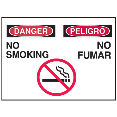 Danger/Peligro Sign - No Smoking/No Fumar