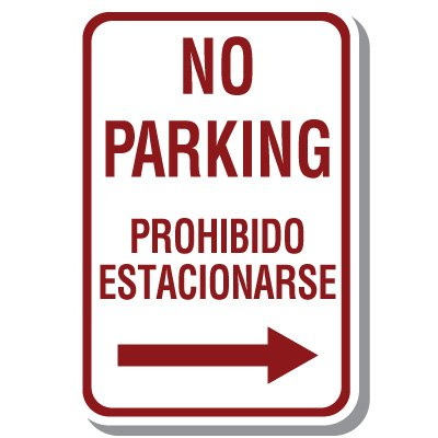 Bilingual Parking Signs - No Parking (Arrow Right)