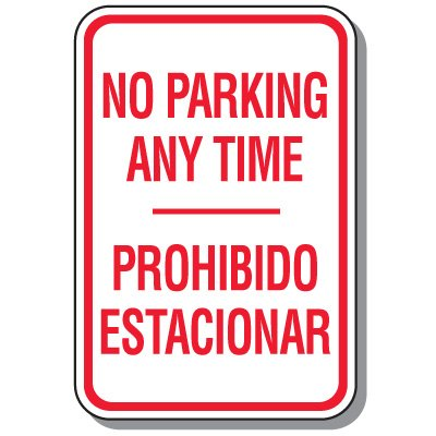 Bilingual Parking Signs - No Parking Any Time