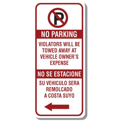Bilingual Parking Signs - No Parking Violators Will Be Towed Away with Left Arrow