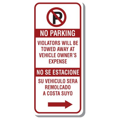 Bilingual Parking Signs - No Parking Violators Will Be Towed Away with Right Arrow