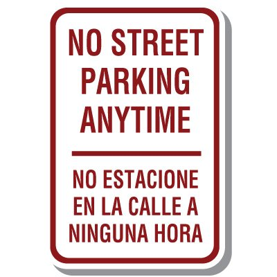 Bilingual Parking Signs - No Street Parking Anytime