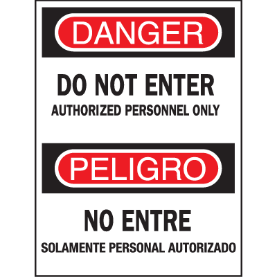 Bilingual Safety Signs - Do Not Enter Authorized Personnel Only