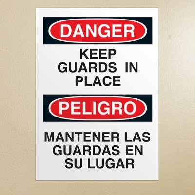 Bilingual Safety Signs - Danger/Peligro - Keep Guards In Place