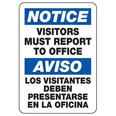 Bilingual Safety Signs - Notice Visitors Must Report To Office