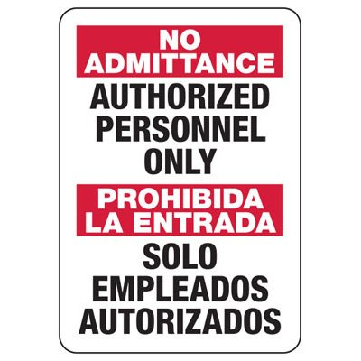 Bilingual No Admittance Authorized Employees Only - Security Sign