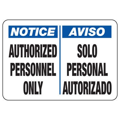 Bilingual Notice Authorized Personnel Only - Security Sign